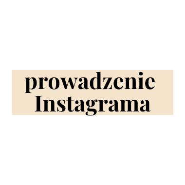 Prowadzenie Instagrama
